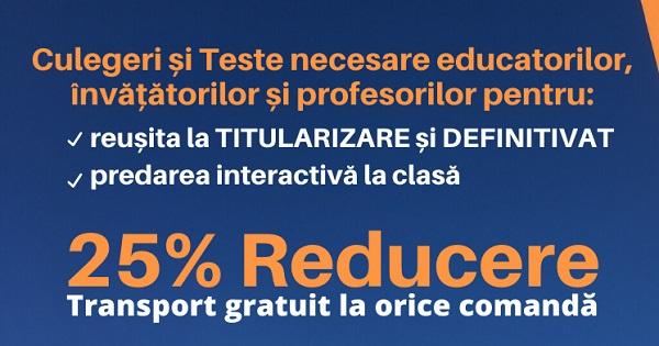 Oferta pentru profesori si invatatori: Ghiduri Practice pentru Titularizare si Definitivat, cu 25% REDUCERE si transport GRATUIT