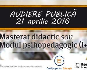 Dezbatere publica pentru modul de pregatire a profesorilor: Masterat didactic sau modul psihopedagogic?