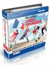 Sa vorbim limba franceza. Metoda usoara si placuta pentru elevii claselor V-VIII